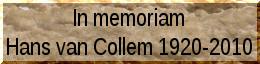 In memoriam Hans van Collem